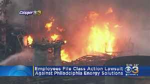 Employees File Class Action Lawsuit Against Philadelphia Energy Solutions [Video]