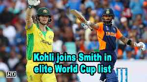 World Cup 2019 | Kohli joins Smith in elite World Cup list [Video]