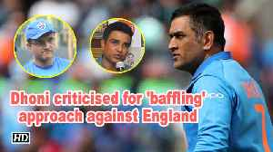 News video: World Cup 2019 | Dhoni criticised for 'baffling' approach against England