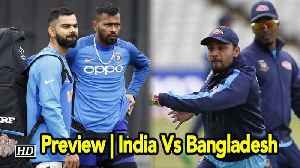 World Cup 2019 | Preview | India Vs Bangladesh [Video]