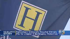 Hahnemann University Hospital Owners File For Chapter 11 Bankruptcy Protection [Video]