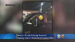 Police: Drunk Driving Suspect Passed Out In McDonald's Drive-Thru [Video]