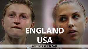 Women's World Cup: England v USA match preview [Video]