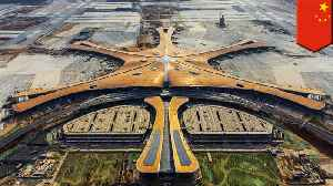 Beijing's new mega-airport is nearly complete [Video]