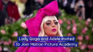 Lady Gaga and Adele Invited to Join Motion Picture Academy [Video]
