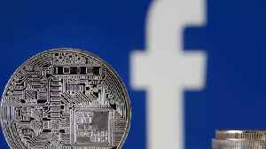 Facebook's new currency, Libra, is being taken seriously by big banks [Video]