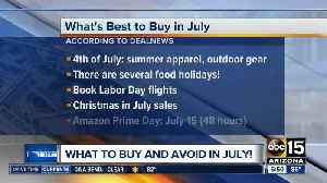 What to buy and avoid in July [Video]