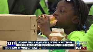 Summer meal programs serving all summer long in Baltimore [Video]