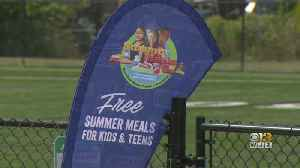 Summer Meals Program Kicks Off In Baltimore City [Video]