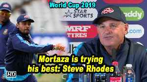 World Cup 2019 | Mortaza is trying his best: Steve Rhodes [Video]