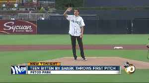 Teen bitten by shark throws first pitch at Padres game [Video]