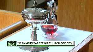 Scammers targeting church offices [Video]