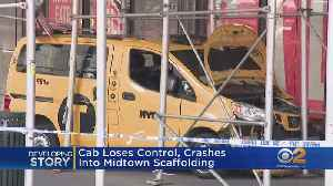 Cab Crashes Into Scaffolding In Midtown [Video]