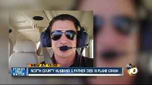 News video: North County husband and father dies in plane crash