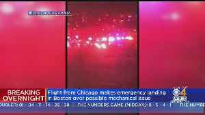 News video: Flight From Chicago Makes Emergency Landing In Boston Over Possible Mechanical Issue