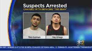 7 Charged In Vandalism Of 'The Bean' [Video]