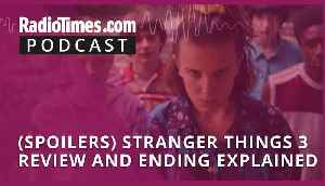 Stranger Things 3 review and ending explained [Video]