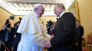 Russian President Vladimir Putin meets Pope Francis in Vatican [Video]