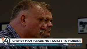 Cheney man pleads not guilty to murder [Video]