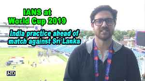 IANS at World Cup | India practice ahead of match against Sri Lanka [Video]