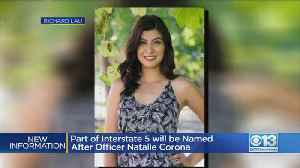 I-5 Stretch Named For Natalie Corona [Video]