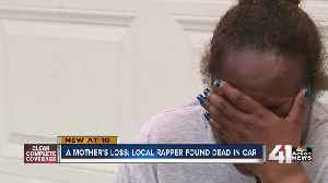 A mother's loss: Local rapper found dead in car [Video]