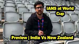 IANS at World Cup | Preview | India Vs New Zealand [Video]