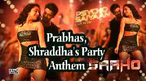 Psycho Saiyaan from SAAHO | Prabhas, Shraddha's Party Anthem [Video]
