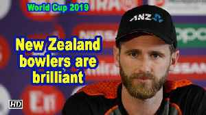 World Cup 2019 | New Zealand bowlers are brilliant: Kane Williamson [Video]