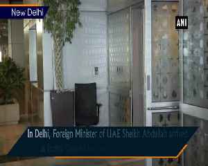 UAE Foreign Minister Sheikh Abdullah Bin Zayed Al Nahyan arrives in Delhi for 3 day visit [Video]