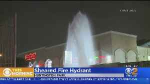 Suspected DUI Driver Shears Hydrant In Huntington Park [Video]