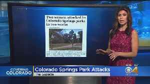 2 Women Attacked At Colorado Springs Park [Video]