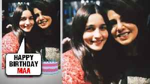 Alia Bhatt's SWEET Birthday Wish For Ranbir Kapoor's Mom Neetu Kapoor [Video]