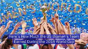 Here's How Much the US Women's Team Earned During the 2019 World Cup [Video]