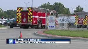 Two-alarm fire reported at Ford plant in Sterling Heights [Video]