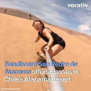 The Coolest School of Sandboarding in the Middle of the Chilean Desert [Video]
