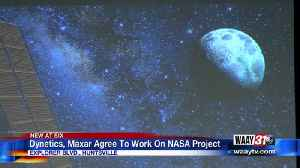 News video: Dynetics, Maxar Agree To Work On NASA Project