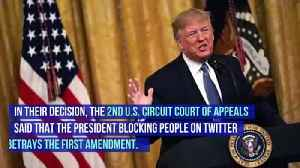 Court Rules Trump Can't Block Critics on Twitter [Video]