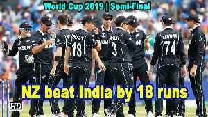 News video: World Cup 2019 | Semi-Final | NZ beat India by 18 runs