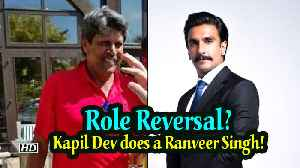 Role reversal? Kapil Dev does a Ranveer Singh! [Video]