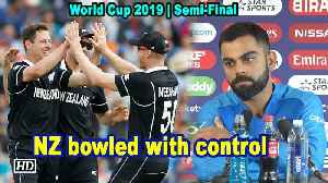 World Cup 2019 | NZ bowled with control: Kohli [Video]