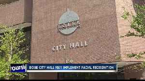 Boise to use facial recognition tech at city hall [Video]
