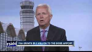 FAA grants $5.3 million to the Boise Airport [Video]