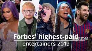 Forbes' top 10 of the world's highest-paid entertainers [Video]