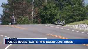 Pipe bomb container found; person of interest questioned