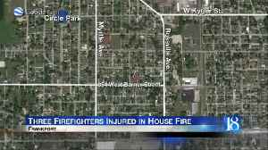 Three firefighters injured in Frankfort house fire [Video]