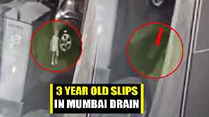 3-year-old Slips Into Mumbai Drain, Rescue Operation Underway [Video]