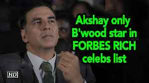 Akshay only Bollywood star in FORBES RICH celebs list [Video]