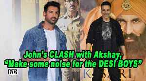 "John on CLASH with Akshay, ""Make some noise for the DESI BOYS"" [Video]"