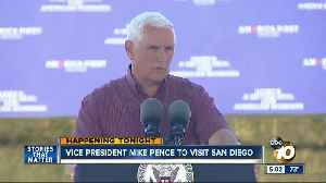 VP Mike Pence to visit San Diego Thursday [Video]